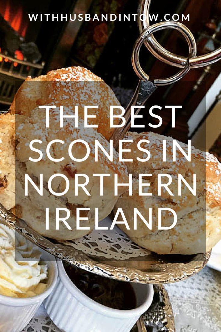 The Best Scones in Northern Ireland | www.withhusbandintow.com #Ireland #Travel #Food