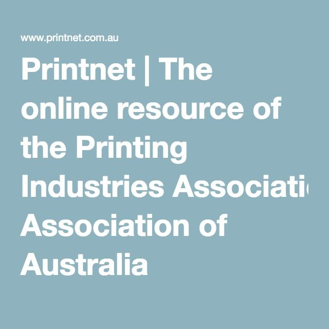 Printnet | The online resource of the Printing Industries Association of Australia