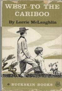 West to the Cariboo by LORRIE McLaughlin https://www.amazon.ca/dp/B000PQ1E8Q/ref=cm_sw_r_pi_dp_x_5.-LybQ6M2816