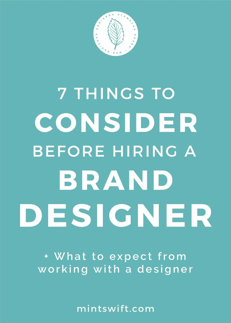 Learn how to prepare for a brand design and for hiring a brand designer. Read about 7 things to do before hiring a brand designer and what to expect from working with a brand designer. Not sure how brand design process actually works? View the 7 things to think about before hiring a brand designer.
