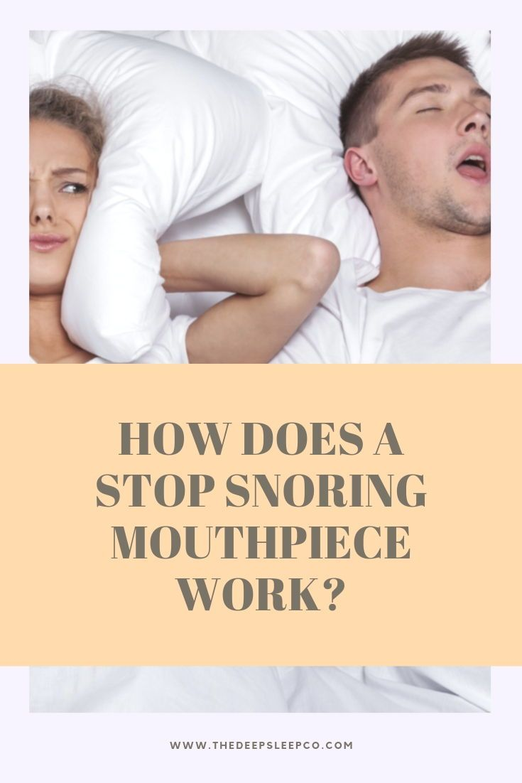 How does a stop snoring mouthpiece work and which one is