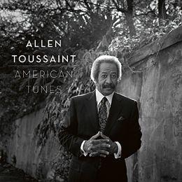 Allen Toussaint: American Tunes - Allen Toussaint, piano & vocals. Bill Frisell, guitar. Rhiannon Giddens, vocals. Charles Lloyd, tenor saxophone, & others. - Daedalus Books Online