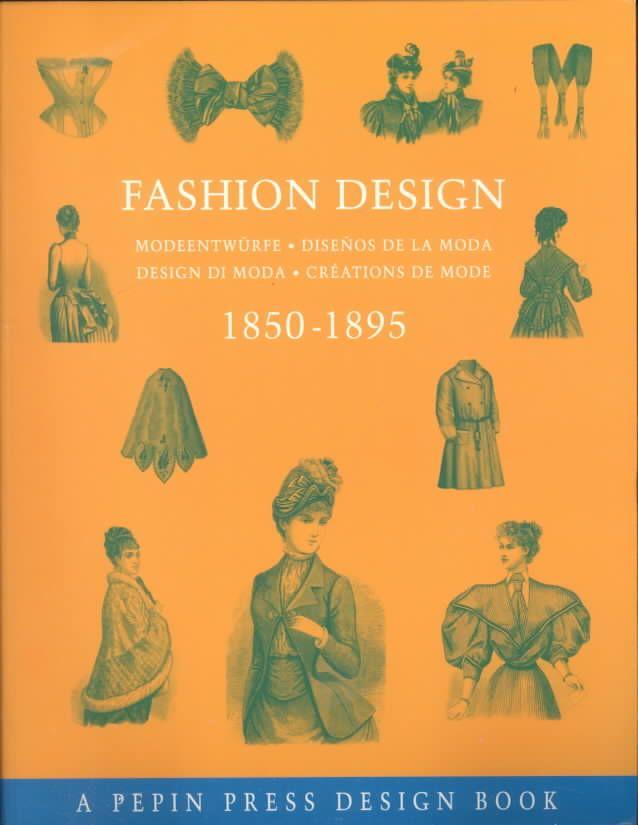 Fashion Design 1850-1895