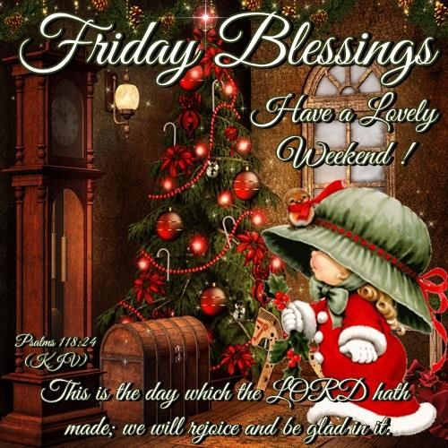 Friday Christmas Quotes: 120 Best Images About Friday Blessings On Pinterest