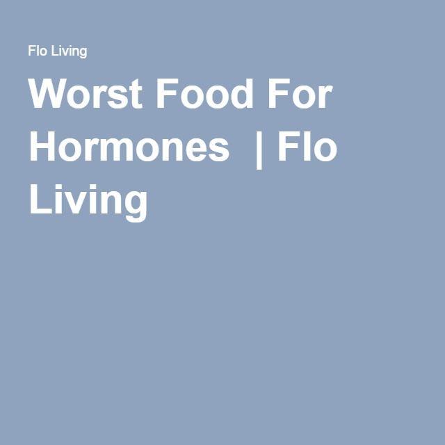 Worst Food For Hormones | Flo Living
