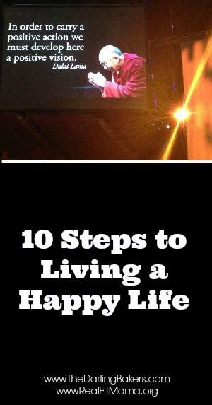 10 Steps to Living a Happy Life - The Darling Bakers