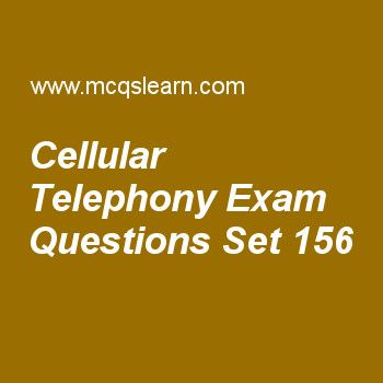 Practice test on cellular telephony, computer networks quiz 156 online. Practice networking exam's questions and answers to learn cellular telephony test with answers. Practice online quiz to test knowledge on cellular telephony, ipv6 and ipv4 address space, internet: dns, synchronous transmission, periodic analog signals worksheets. Free cellular telephony test has multiple choice questions as in cellular telephony, mss stands for, answers key with choices as multi stations, moving....