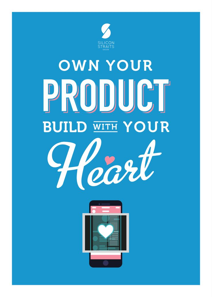 "Own Your Product, Build With Your Heart ""What comes from the heart touches the heart."" – Don Sibet"