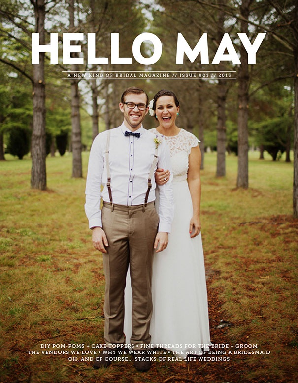 HELLO MAY // ISSUE #01 ON SALE 01 DECEMBER 2012 www.hellomay.com.au