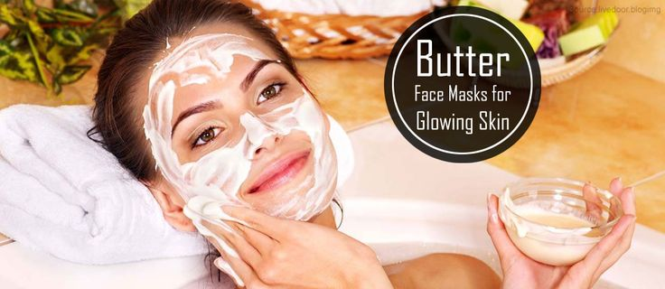 5 Butter Face Masks for Glowing Skin