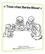 """""""Tous chez Barbe-Bleue"""" : pièce de théatre pour 22 enfants !"""