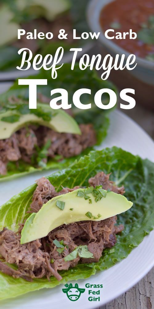 Paleo, Low Carb Beef Tongue Tacos | www.grassfedgirl....