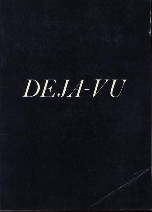 Deja vu~ a feeling of having already experienced the present situation. ~ citation de français ~
