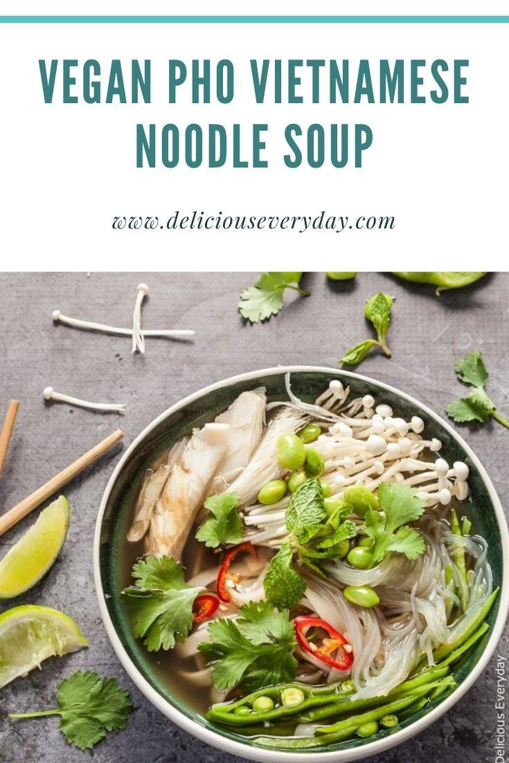 Vegan Pho Vietnamese Noodle Soup In 2020 Vegan Pho Recipe Pho Recipe Vegan Pho