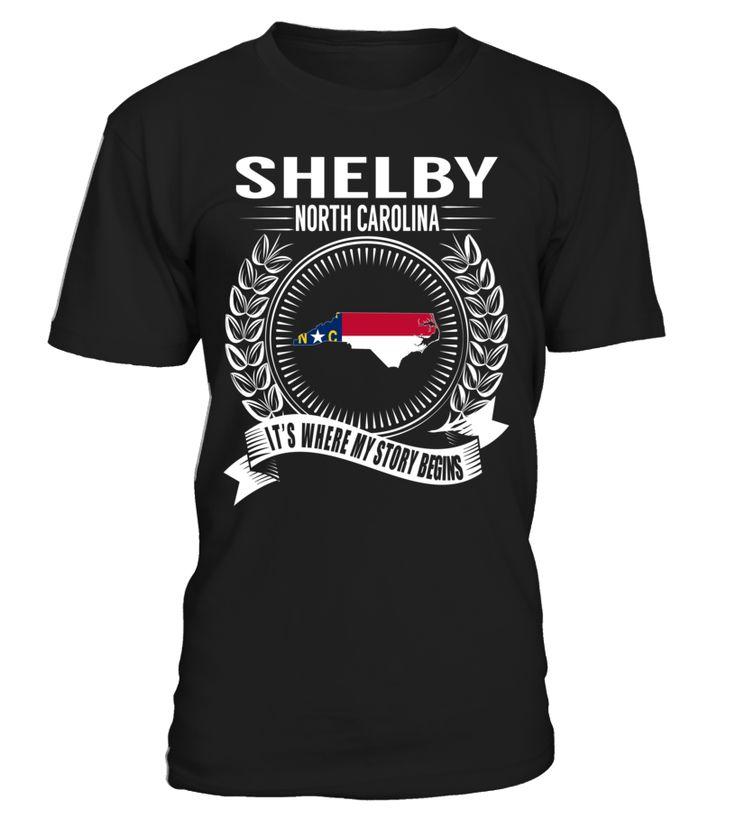 Shelby, North Carolina Its Where My Story Begins T-Shirt #Shelby