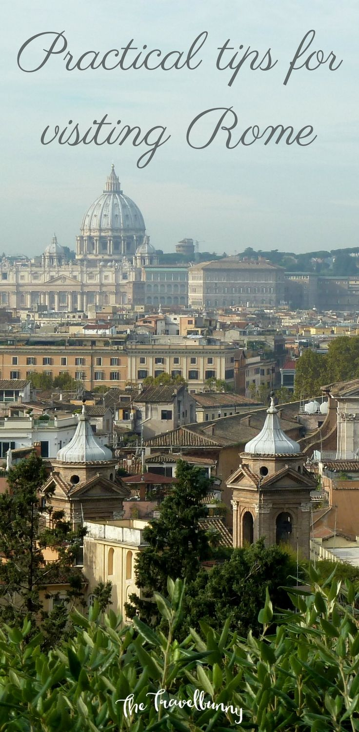 Practical tips for visiting Rome, helping you get around, eat, sleep and enjoy everything the eternal city has to offer. via @thetravelbunny