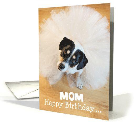 Mom Humorous Birthday Card