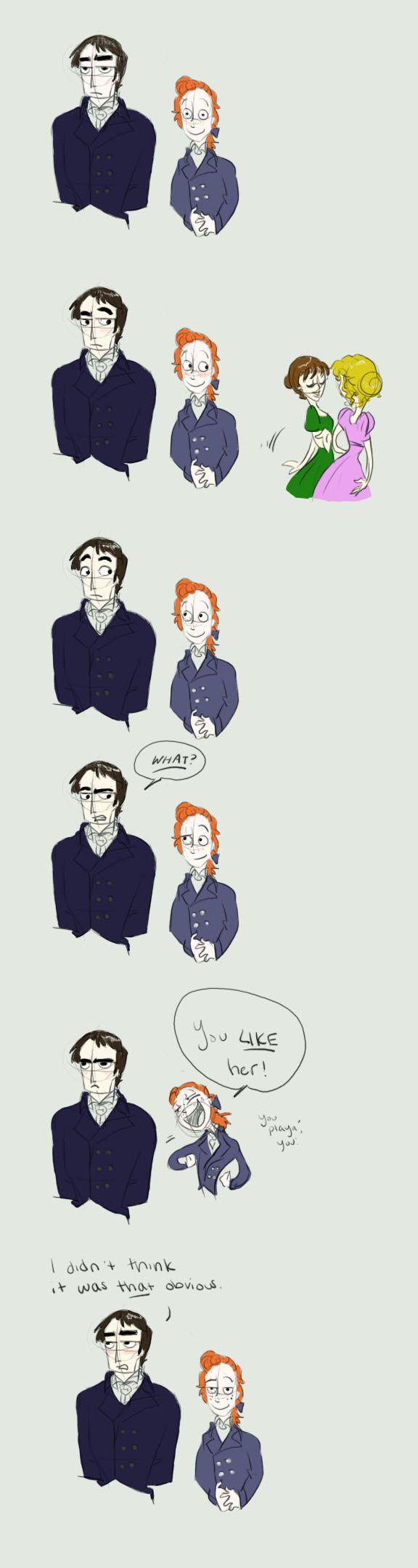 Darcy and Bingley.