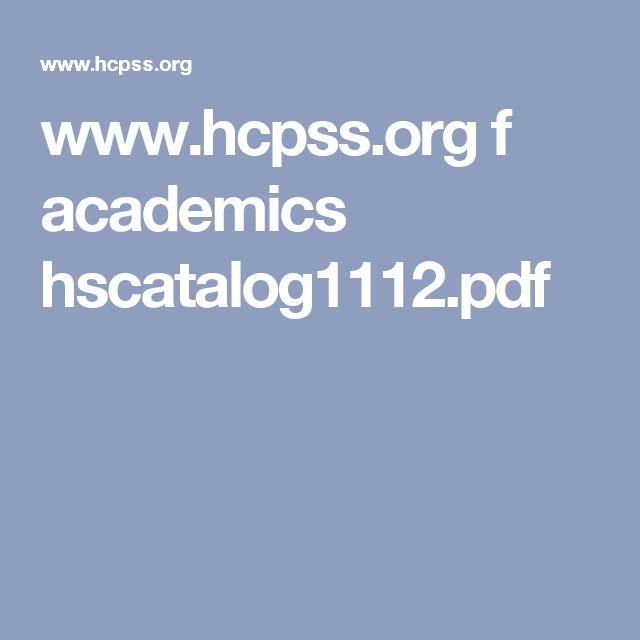 www.hcpss.org f academics hscatalog1112.pdf