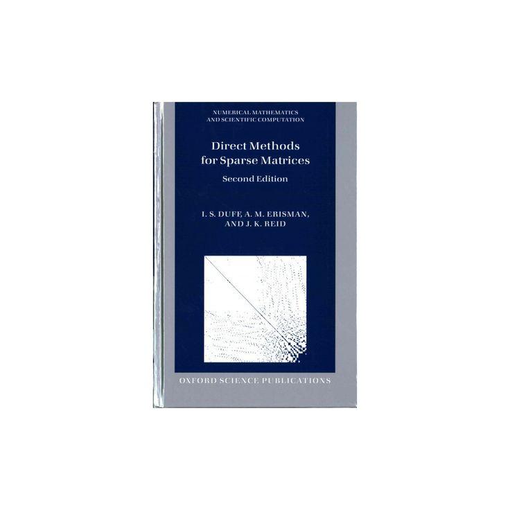 Direct Methods for Sparse Matrices (Hardcover) (I. S. Duff & A. M. Erisman & J. K. Reid)