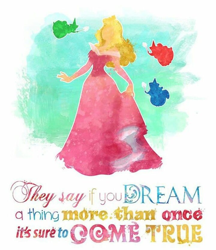 they say if you dream disney quotes disney princess quotes