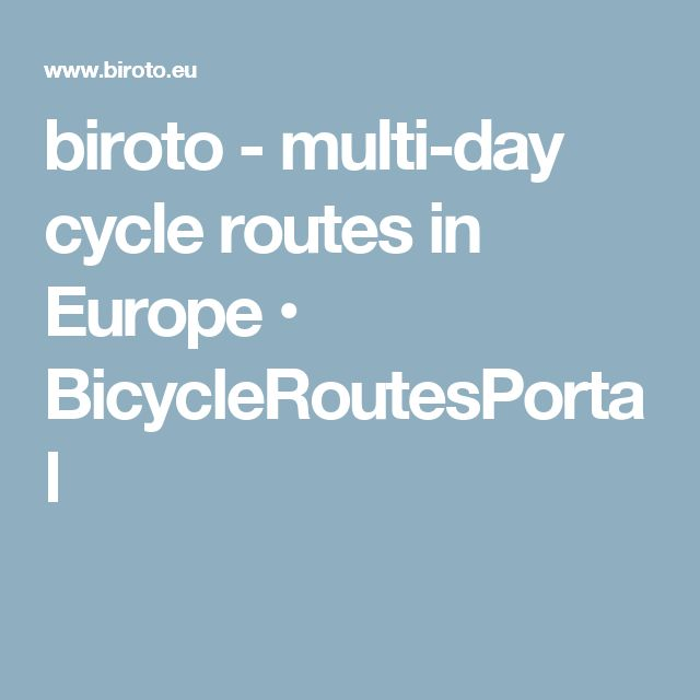 biroto - multi-day cycle routes in Europe • BicycleRoutesPortal