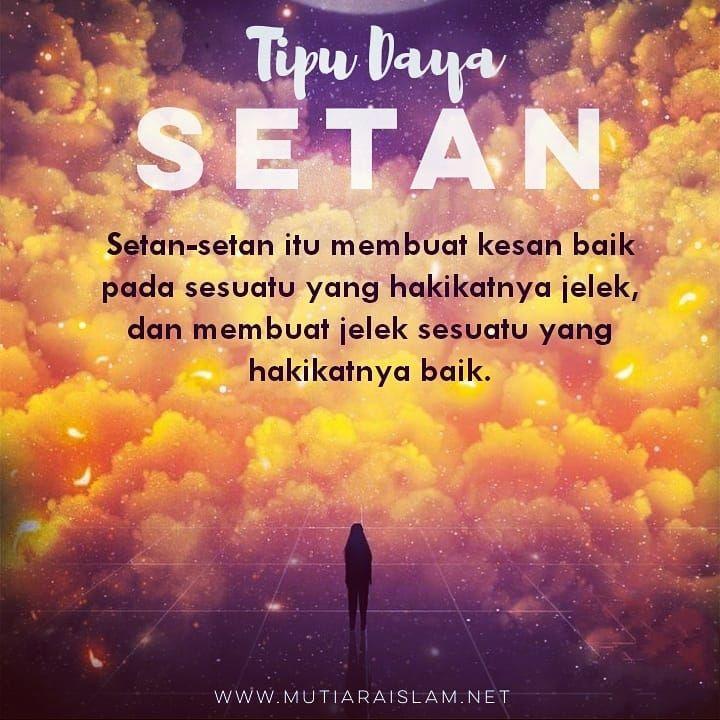 Berhati Hatilah Dengan Tipu Daya Setan Yang Seringkali Mengemas