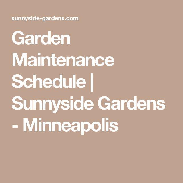 Garden Maintenance Schedule | Sunnyside Gardens   Minneapolis