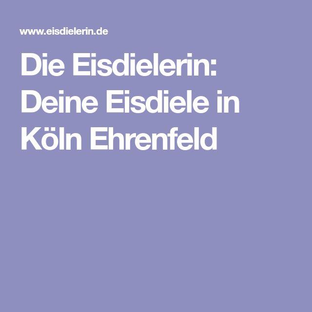 Die Eisdielerin: Deine Eisdiele in Köln Ehrenfeld