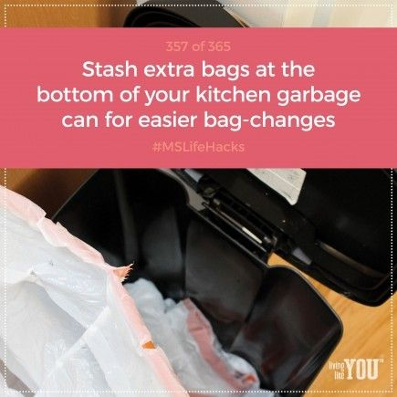 Stash extra bags at the bottom of your kitchen garbage can so swapping in a new bag is less of a chore. #MSLifeHacks