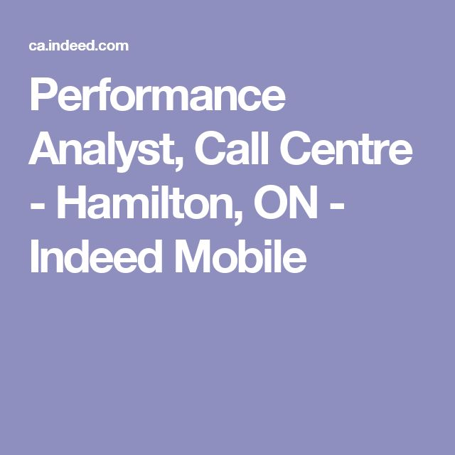 Performance Analyst, Call Centre - Hamilton, ON - Indeed Mobile