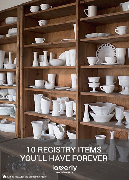 Wedding tip 10 registry items you 39 ll have forever photo for Things to put on wedding registry