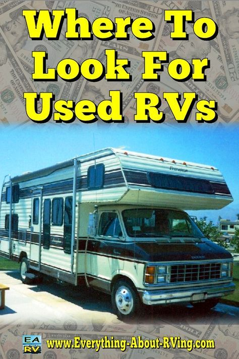 Where To Look For Used RVs: We have listed some of the places that you can find…