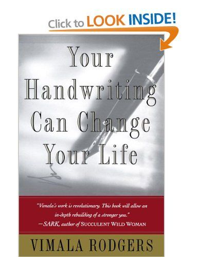 Your Handwriting Can Change Your Life: Amazon.co.uk: Vimala Rodgers: Books