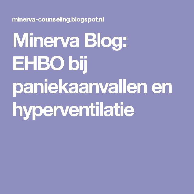 Minerva Blog: EHBO bij paniekaanvallen en hyperventilatie