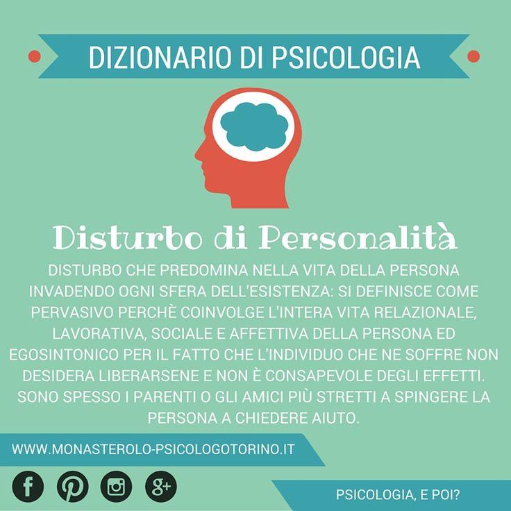 Dizionario di #Psicologia: #Disturbo di Personalità.