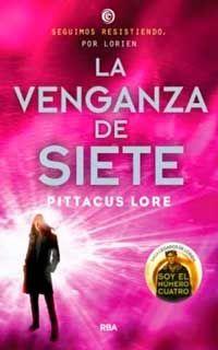 La venganza de siete de Pittacus Lore