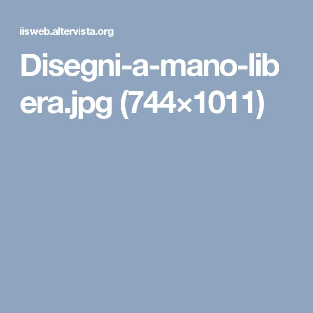 Disegni-a-mano-libera.jpg (744×1011)