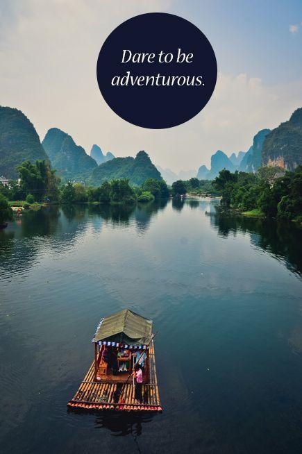 Dare to be adventurous