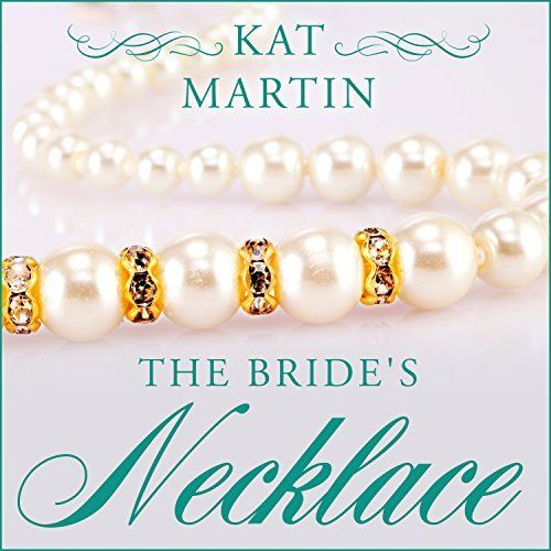 "Another must-listen from my #AudibleApp: ""The Bride's Necklace"" by Kat Martin, narrated by Henrietta Meire."