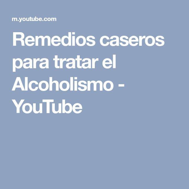 Remedios caseros para tratar el Alcoholismo - YouTube