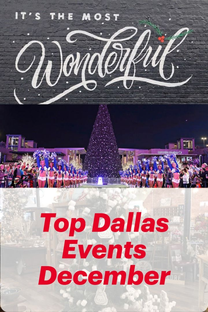 Christmas Events In Dfw 2020 Events   December Top Local Picks in 2020 | Dallas events, Dallas