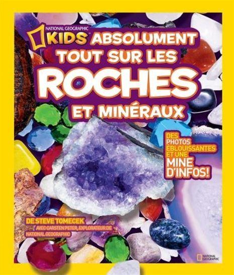 Absolument tout sur les roches et minéraux