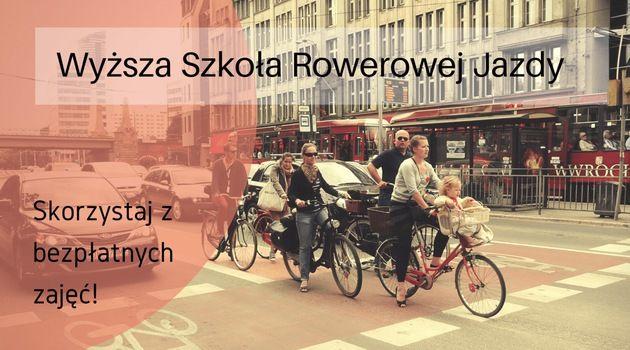 Wyższa szkoła jazdy na rowerze   www.wroclaw.pl