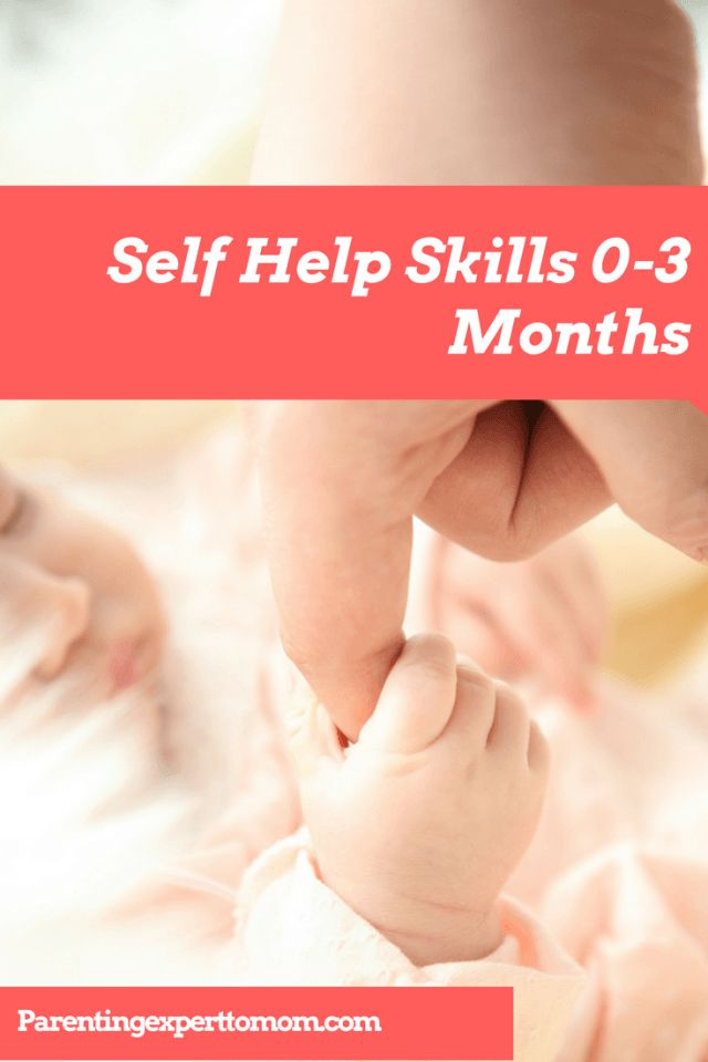 A Guide to Self Help Skills 0-3 Months