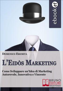 """""""Solo le novità fanno la differenza nel marketing! Il metodo Eidòs #Marketing è una novità assoluta, in quanto riesce a coordinare le attività di marketing in modo pratico e le indirizza verso un'unica direzione con la dimostrazione di tre semplici postulati. L'Eidòs Marketing utilizza tutti i più potenti strumenti gratuiti del web al fine di diffondere  la """"nuova idea"""". """" - Domenico Eremita #ebook http://www.autostima.net/raccomanda/l-eidos-marketing-domenico-eremita/"""