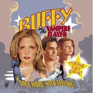 "Buffy The Vampire Slayer- The BEST episode of any tv show that I had seen! The musical is wonderful and I recommend you buy the cd or download the songs. ""Let Me Rest In Peace"" is Spike's song and he sings great. Start with that song or catch the episode on youtube."