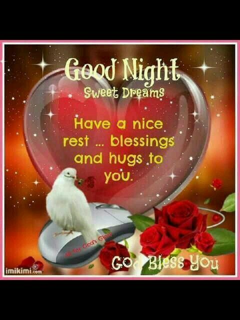 Good night sister and all,have a peaceful night. | good