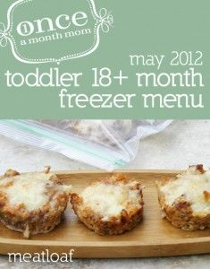 Freezer cooking menu perfect for toddlers 12 months to 18 months. Easy to freeze and fix quickly meals for crazy days. Grocery list, recipe cards, instructions and more.