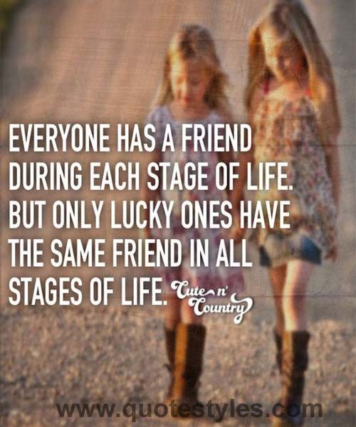 Stage of life Friendship quotes Thankful quotes